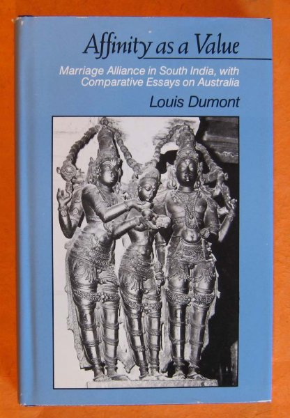 Image for Affinity As a Value: Marriage Alliance in South India, With Comparative Essays on Australia