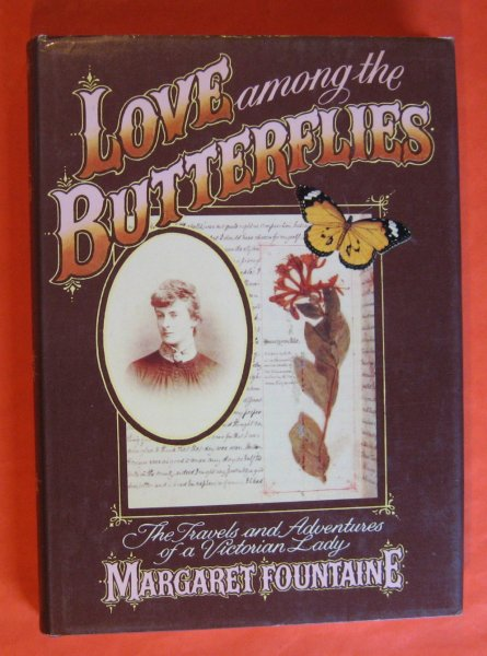 Image for Love Among the Butterflies: The Travels and Adventures of a Victorian Lady