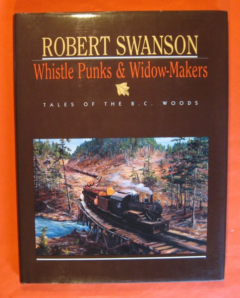 Image for Whistle Punks & Widow-Makers