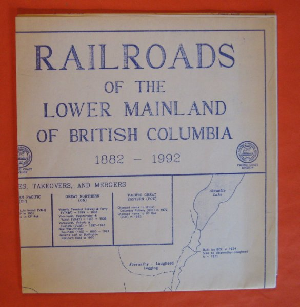 Image for Railroads of the Lower Mainland of British Columbia 1882 -- 1992 (MAP)
