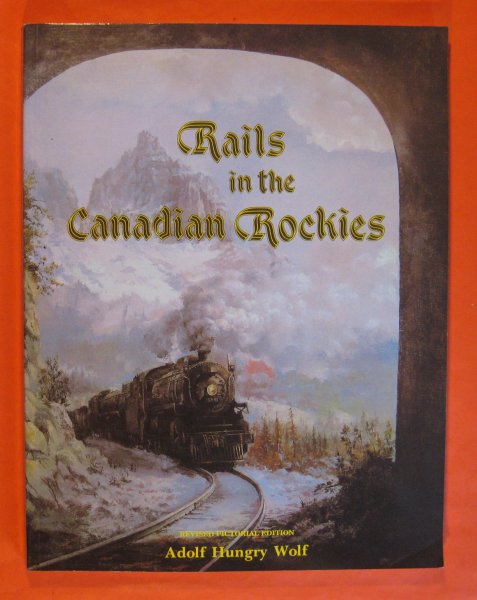 Image for Rails In the Canadian Rockies