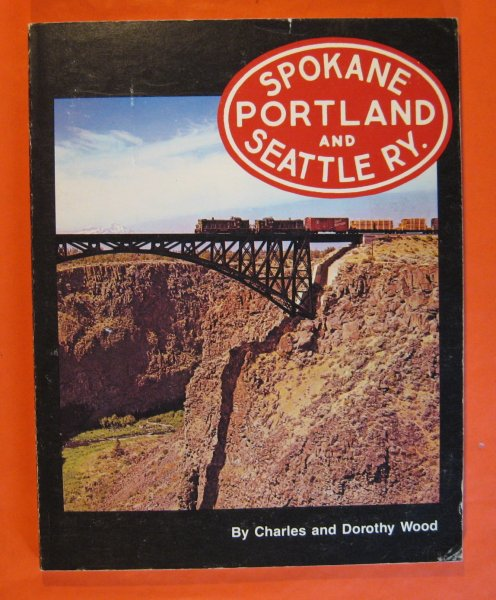 Image for Spokane Portland & Seattle RY.: The Northwest's Own Railway