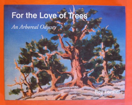 Image for For the Love of Trees An Arboreal Odyssey