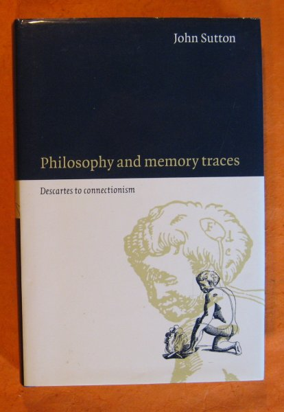 Image for Philosophy and Memory Traces: Descartes to Connectionism