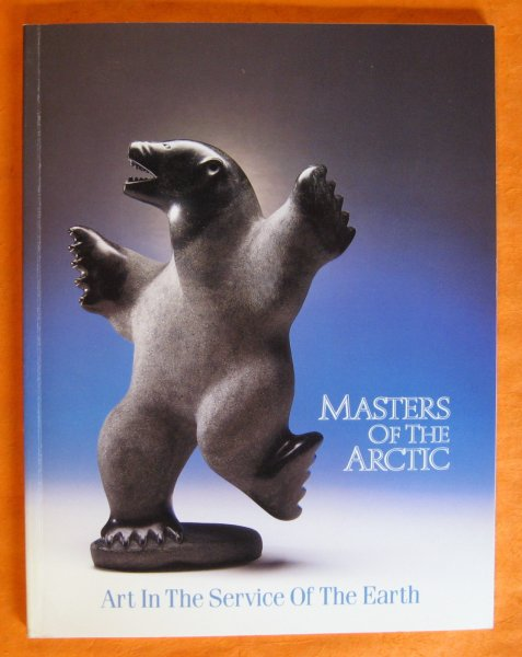 Image for Masters of the Arctic:  Art in the Service of the Earth
