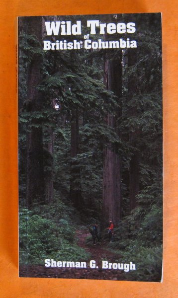 Image for Wild Trees of British Columbia