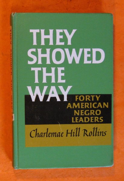 Image for They Showed the Way:  Forty American Negro Leaders