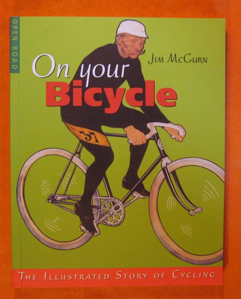 Image for On Your BIcycle: The Illustrated Story of Cycling