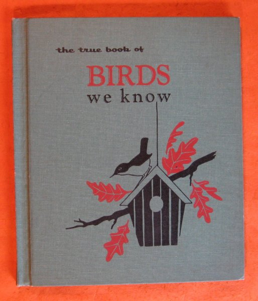 Image for The True Book of Birds We Know