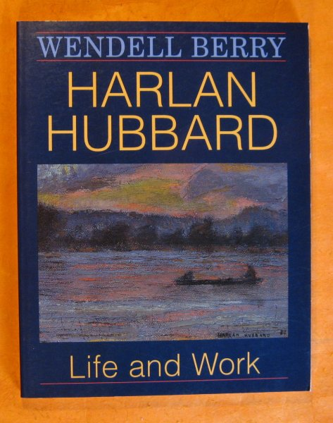 Image for Harlan Hubbard: Life and Work (Blazer Lectures for 1989)