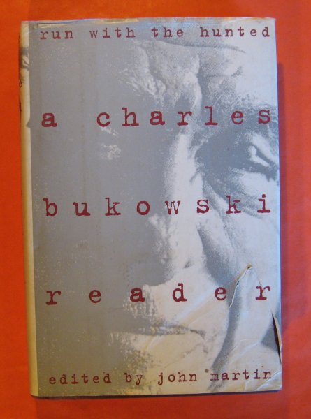 Image for Run With the Hunted: A Charles Bukowski Reader