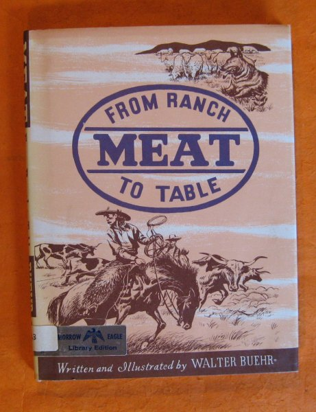 Image for Meat:  From Ranch to Table