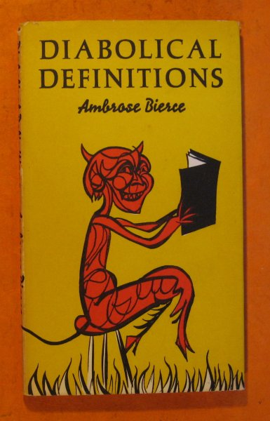 Image for Diabolical Definitions:  A Selection from the Devil's Dictonary of Ambrose Vierce