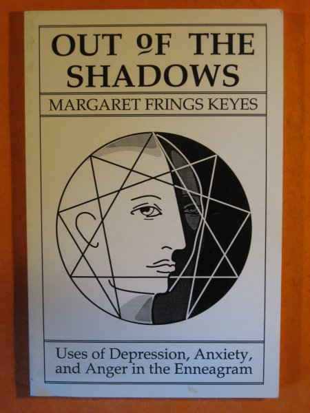 Image for Out of the Shadows: Uses of Depression, Anxiety, and Anger in the Enneagram