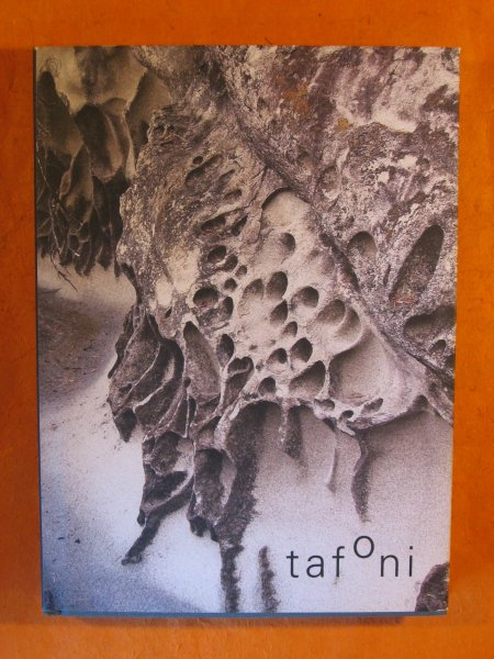 Image for Tafoni : Natural Design of Weathered Stone