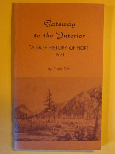 Image for Gateway to the Interior: A Brief History of Hope