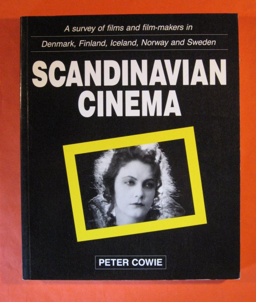 Image for Scandinavian Cinema: a Survey of Films and Film-Makers in Denmark, Finland, Iceland, Norway and Sweden