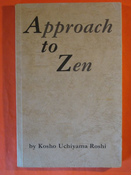 Image for Approach to Zen: The Reality of Zazen/Modern Civilization and Zen