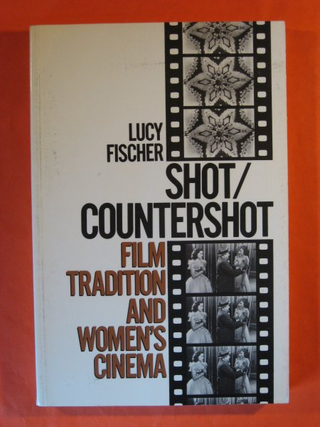 Image for Shot/Countershot: Film Tradition and Women's Cinema (Princeton Legacy Library)