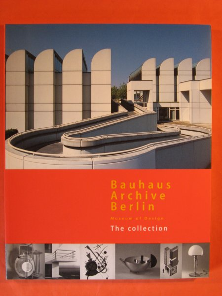Image for Bauhaus Archive Berlin: Museum of design, the collection