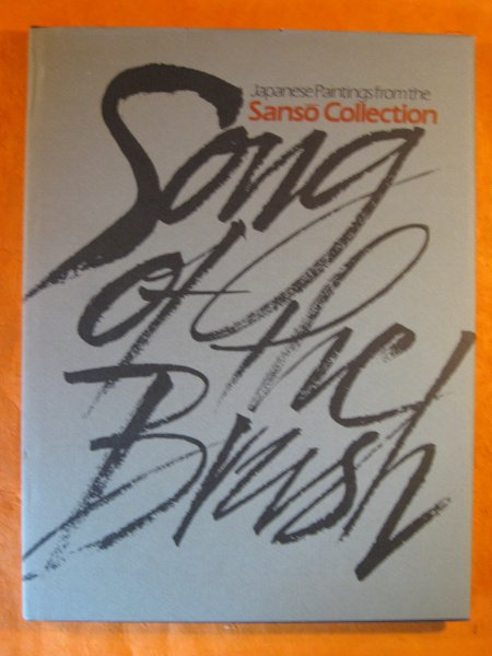 Image for Song of the Brush: Japanese Paintings from the Sanso Collection