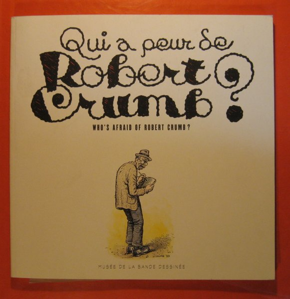 Image for Qui a Peur Se Robert Crumb? Who's Afraid of Robert Crumb