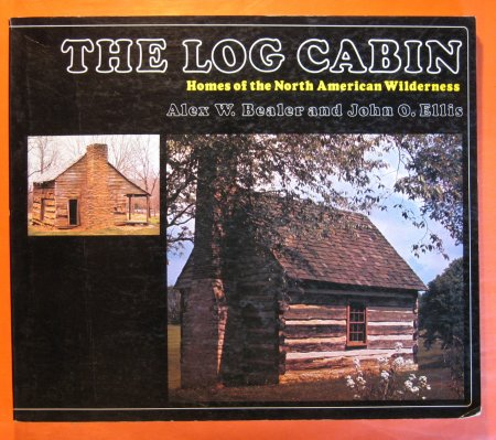 Image for The Log Cabin: Homes of the North American Wilderness
