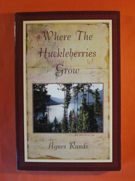 Image for Where the Huckleberries Grow