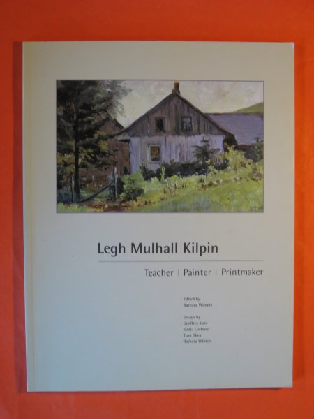Image for Legh Mulhall Kilpin: Teacher, Painter, Printmaker