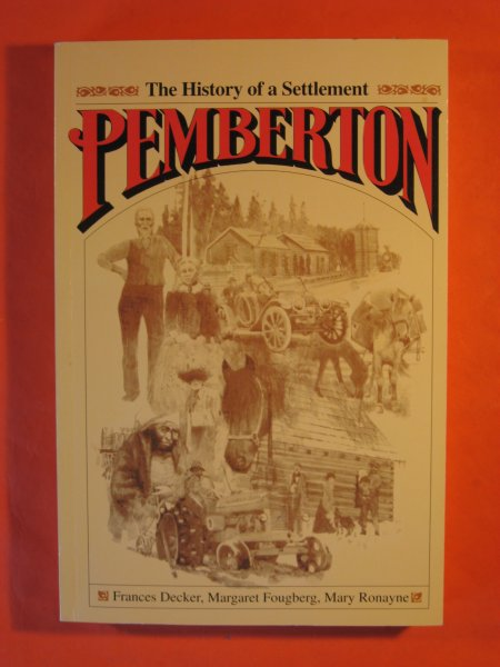 Image for Pemberton: The History of a Settlement
