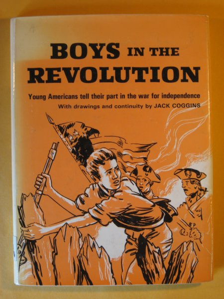 Image for Boys in the Revolution:  Young Americans tell Their Part in the War for Independence