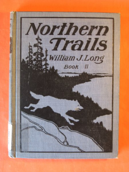 Image for Northern Trails Book II (Wood Folk Series Book VI)