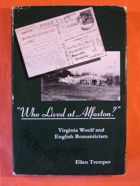 Image for Who Lived at Alfoxton?: Virginia Woolf and English Romanticism