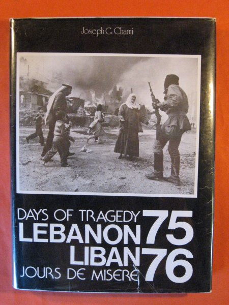 Image for Days of Tragedy Lebanon  75/76 / Liban Jours De Misere  75/76