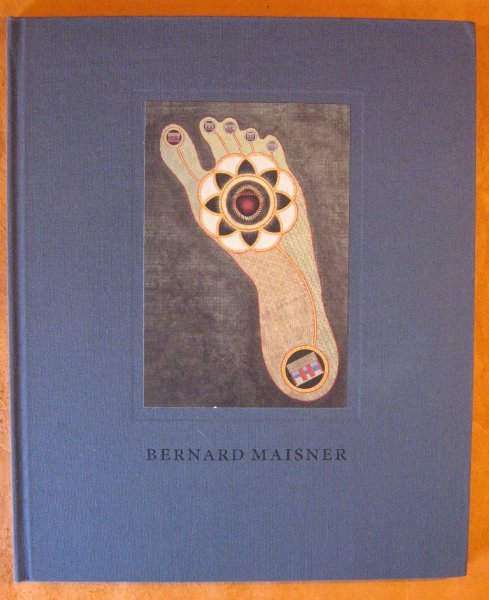 Image for Bernard Maisner: Contemporary Illuminated Manuscripts and Paintings