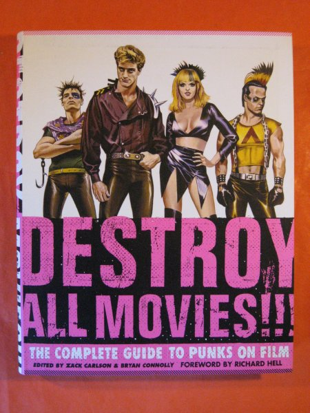 Image for Destroy All Movies!!! The Complete Guide to Punks on Film