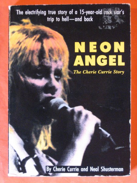 Image for Neon Angel: The Cherie Currie Story