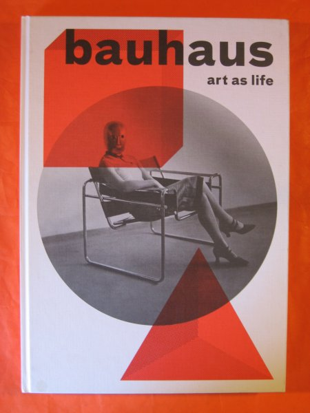 Image for Bauhaus: Art as Life