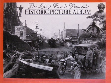 Image for The Long Beach Peninsula Historic Picture Album