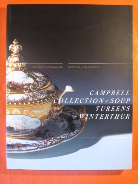 Image for Campbell Collection of Soup Tureens at Winterthur (Winterthur Book)