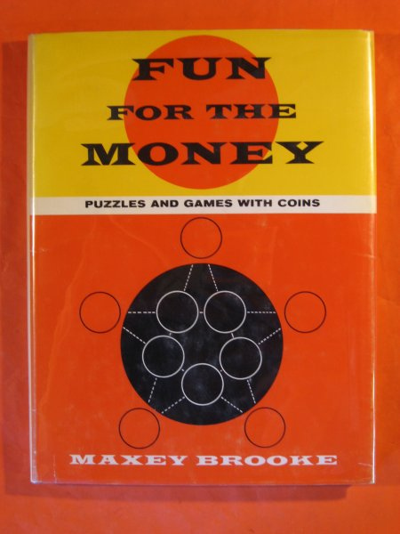 Image for Fun for the Money:  Puzzles and Games with Coins