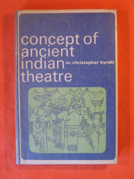 Image for Concept of Ancient Indian Theatre