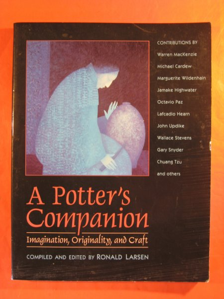 Image for Potter's Companion: Imagination, Originality, and Craft (Park Street Press S), A