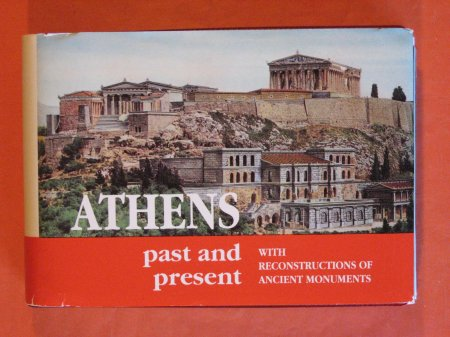 Image for Athens Past and Present with Reconstructions of Ancient Monuments