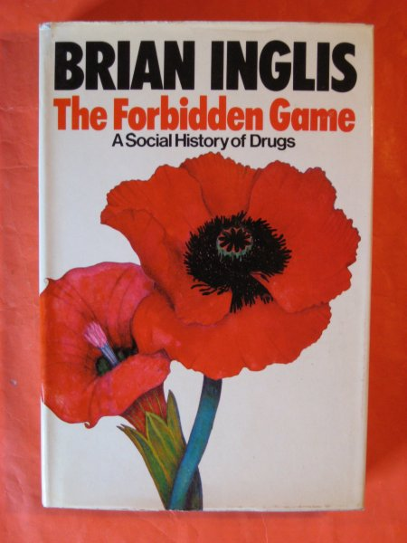Image for Forbidden Game:  A Social History of Drugs