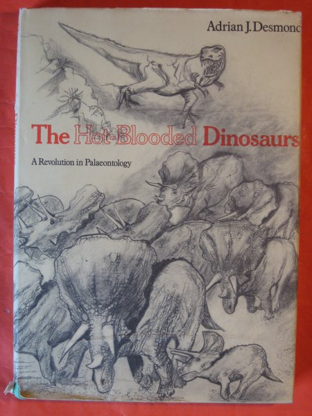 Image for The Hot-blooded Dinosaurs:  A Revolution in Palaeontology