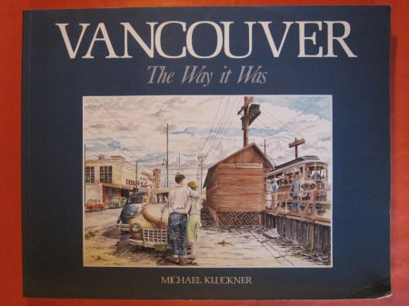 Image for Vancouver:  The Way it Was