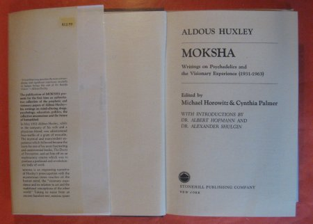 Image for Moksha: Writings on Psychedelics and the Visionary Experience (1931-1963)