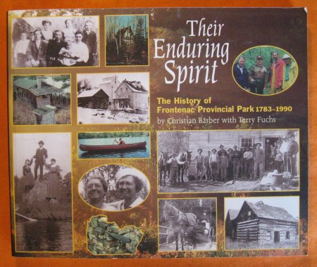 Image for Their enduring spirit: The history of Frontenac Provinical Park, 1783-1990