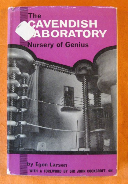 Image for The Cavendish Laboratory:  Nursery of Genius